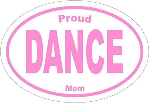 Dance Vinyl Decal Sticker - PROUD DANCE MOM PINK Vinyl Sticker -Dance Bumper Sticker - Perfect Dancer Dance Mother Instructor Gift - Made in the (Hoedown Dance Costumes)