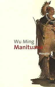 vignette de 'Manituana (Wu Ming)'