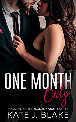 One Month Only by Kate J. Blake