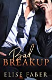 Bad Breakup (Billionaire's Club Book 2)