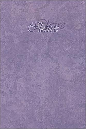 Claire: Petit Journal personnel de 121 pages lignées avec ...
