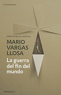 La guerra del fin del mundo par Vargas Llosa