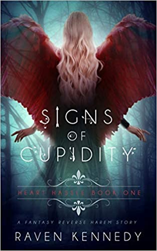 Amazon Fr Signs Of Cupidity A Fantasy Reverse Harem Story