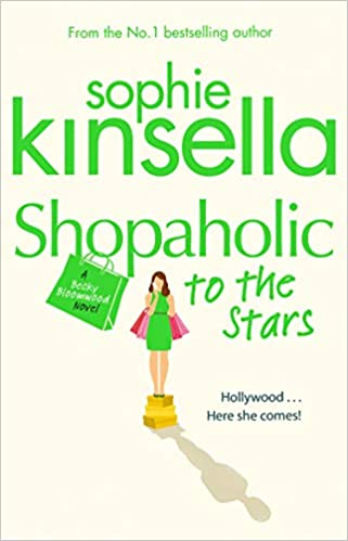 c010c26386a Shopaholic to the Stars  (Shopaholic Book 7)  Amazon.co.uk  Sophie  Kinsella  9780552778534  Books