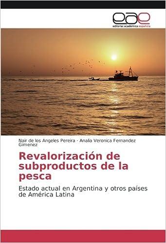 Revalorización de subproductos de la pesca: Estado actual en ...