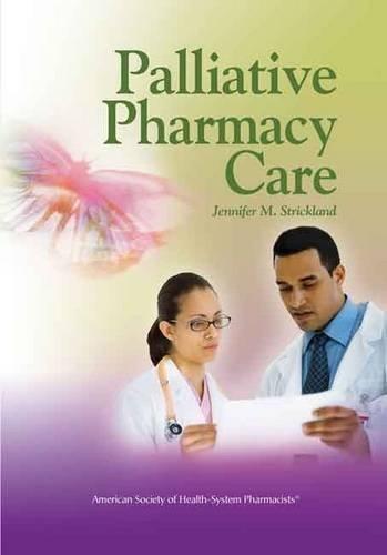 Palliative Pharmacy Care (2009-01-22)