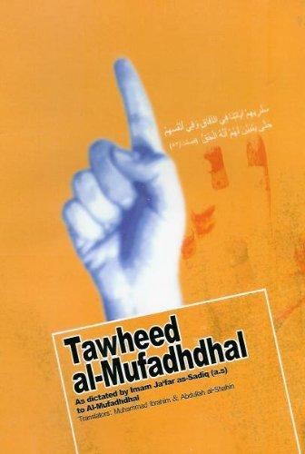 Tawheed al-Mufadhdhal: As dictated by Imam Ja'far as-Sadiq to Al-Mufadhdhal
