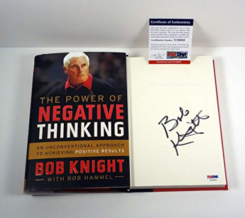 Bob Bobby Knight Autographed Signed The Power Of Negative Thinking Hc Book PSA/DNA (The Power Of Negative Thinking Bobby Knight)