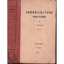 Arboriculture fruitière / 700 figures
