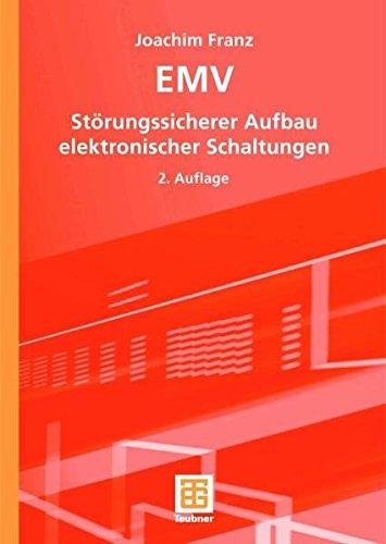 EMV: Störungssicherer Aufbau elektronischer Schaltungen