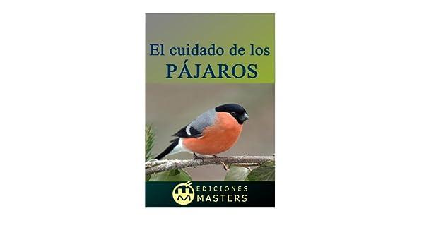 Amazon.com: El cuidado de los pájaros (Spanish Edition) eBook: Adolfo Perez Agusti: Kindle Store