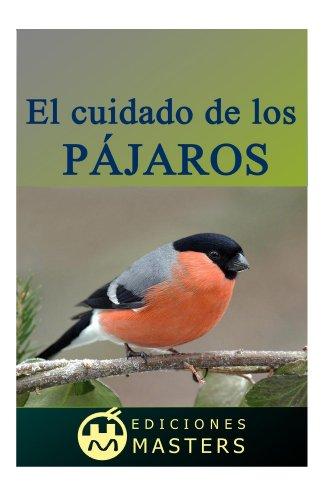 El cuidado de los pájaros (Spanish Edition) by [Perez Agusti, Adolfo]