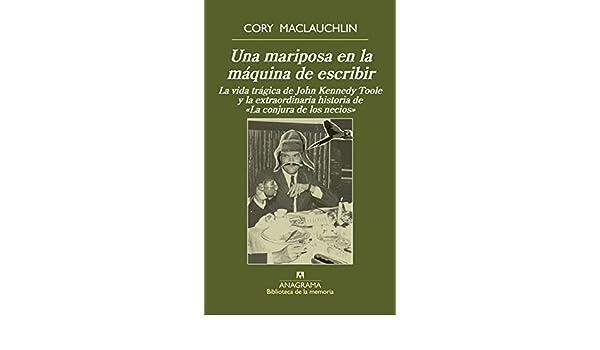 Amazon.com: Una mariposa en la máquina de escribir (Biblioteca de la memória nº 33) (Spanish Edition) eBook: Cory MacLauchlin, Daniel Najmías Bentolila: ...
