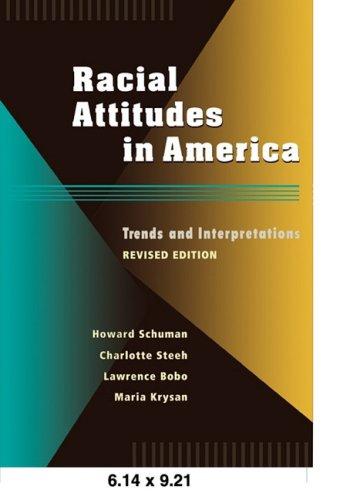 Racial Attitudes in America: Trends and Interpretations, Revised Edition