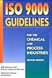 img - for ISO 9000 Guidelines for the Chemical & Process Industries book / textbook / text book