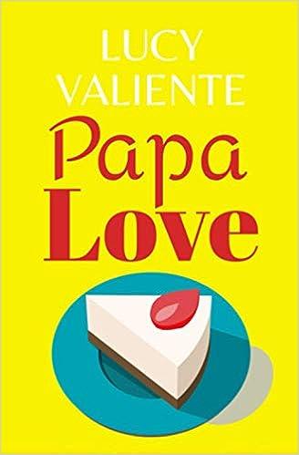 Papa Love de Lucy Valiente