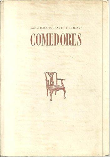 COMEDORES. LA HISTORIA Y LAS COSTUMBRES DE LA MES