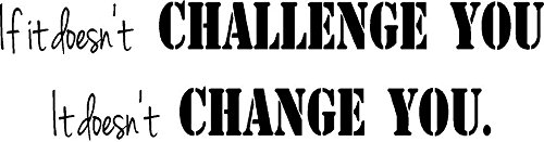 CreativeSignsnDesigns [Creative Signs N Designs, If It Doesn'T Challenge You It Doesn'T Change You Gym Fitness Vinyl Wall Decal 22