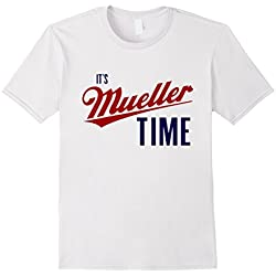 Mens Anti Trump Shirt Company: It's Mueller Time T-Shirt Large White