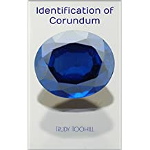 Identification of Corundum: Australian Gemstones Series Book 15