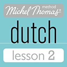 Michel Thomas Beginner Dutch, Lesson 2 Audiobook by Cobie Adkins-de Jong, Els Van Geyte Narrated by Cobie Adkins-de Jong, Els Van Geyte