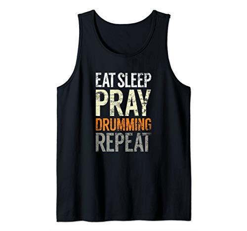 Eat Sleep Pray Drumming Repeat, Christian Drum Music Tank Top (Top 10 Best Rock Drummers Of All Time)