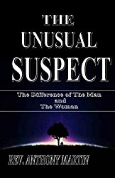 THE UNUSUAL SUSPECT: THE DIFFERENCE OF THE MAN AND THE WOMAN