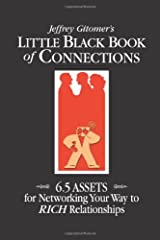 Little Black Book of Connections: 6.5 Assets for Networking Your Way to Rich Relationships Hardcover