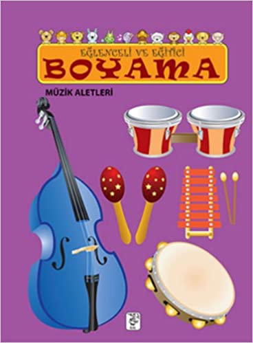 Eglenceli Ve Egitici Boyama Br Muzik Aletleri 9786054782185