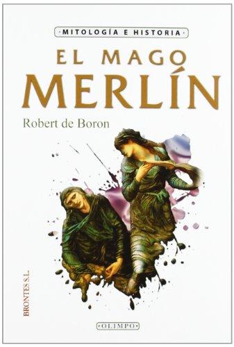 EL MAGO MERLÍN - Robert De Boron