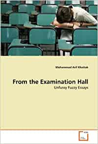 essay examination hall Keep them down when you enter and leave the exam hall, but these days  if  you show a bit of achilles when doing your ancient greek essay.
