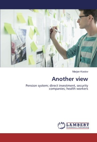 Read Online Another view: Pension system; direct investment, security companies; health workers PDF
