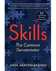 Skills: The Common Denominator