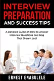 Interview Preparation and Success Tips: A Detailed