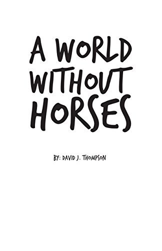 A World Without Horses