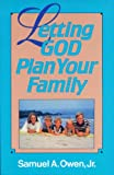 Letting God Plan Your Family