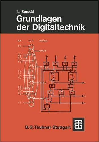 Grundlagen der Digitaltechnik (Leitfaden der Elektrotechnik) (German Edition)