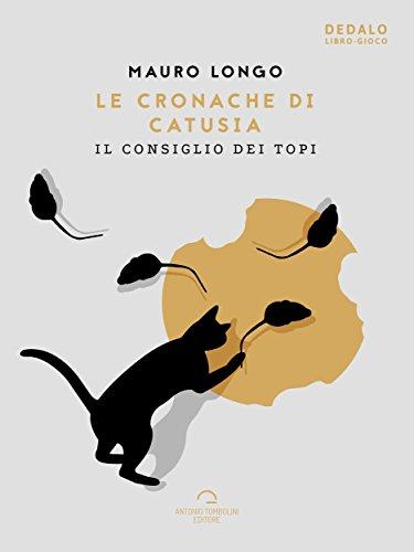 Le Cronache di Catusia: Il Consiglio dei Topi (Dedalo) (Italian Edition)