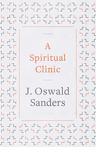 A Spiritual Clinic (Spiritual Sanders Oswald)