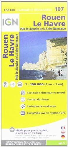IGN Karte, Tourisme et découverte Rouen, Le Havre Ign Map ...