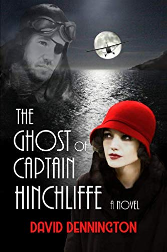 The Ghost of Captain Hinchliffe: A Novel (Roof Overlay)