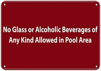 Sar54ryld Schild mit Aufschrift No Glass Or Alcoholic Beverages of Any Kind Allowed In Pool, Aluminium, 30 x 45 cm