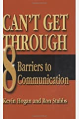 Can't Get Through: Eight Barriers to Communication Hardcover