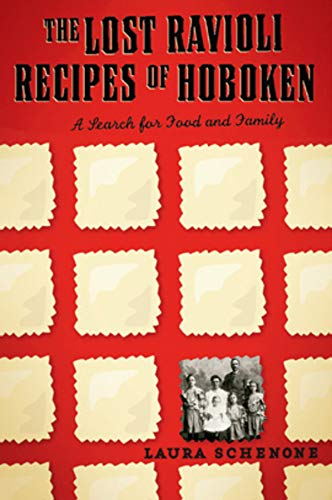 The Lost Ravioli Recipes of Hoboken: A