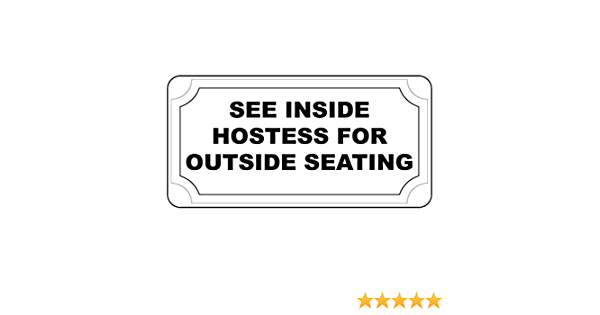 """SEE INSIDE HOSTESS FOR OUTSIDE SEATING Metal Signs 6/""""x12 BAR RESTAURANT"""