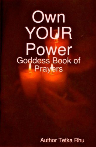 Goddess of Telepathy - Own Your Power (Goddess Prayers - Change Your Life Book 49)