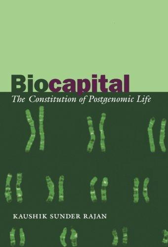 Biocapital  The Constitution Of Postgenomic Life