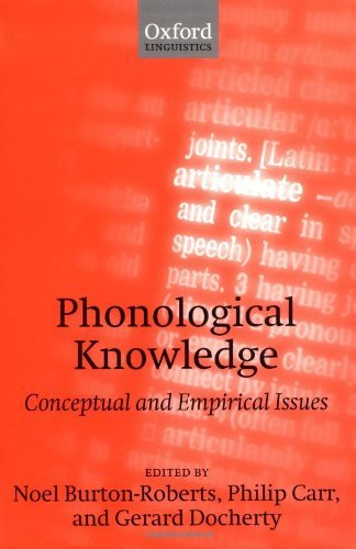 Phonological Knowledge: Conceptual and Empirical Issues Pdf