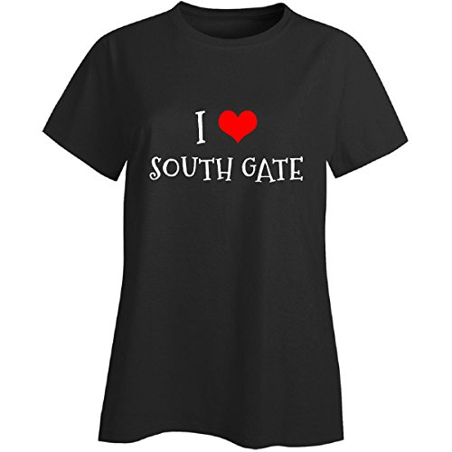 I Love South Gate City. Cool Gift - Ladies T-shirt Black M (South Gate City)