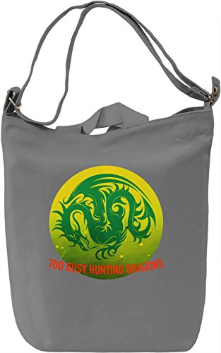 Too Busy Hunting Dragons Borsa Giornaliera Canvas Canvas Day Bag| 100% Premium Cotton Canvas| DTG Printing|